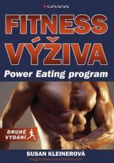 Fitness výživa / Power Eating program - Susan M. Kleiner, Maggie
